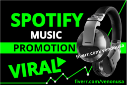 4355I will promote your spotify music and make it viral